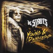 Struts - Young & Dangerous
