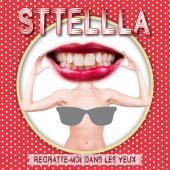 Sttellla - Regratte Moi Dans Les Yeux (cover)