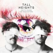 Tall Heights - Pretty Colors For Your Actions (Red & White Mixed Vinyl) (LP)