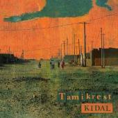 Tamikrest - Kidal (LP)