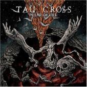 Tau Cross - Pillar Of Fire (2LP)