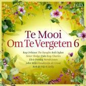 Te Mooi Om Te Vergeten 6 (2CD)