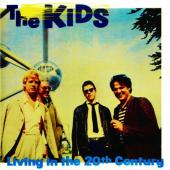 Kids, The - Living In The 20th Century (LP)