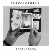 TheColorGrey - Rebelation