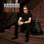 Thorogood, George - Party of One