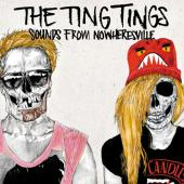Ting Tings, The - Sounds From Nowheresville (cover)
