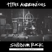 Titus Andronicus - Stadium Rock (LP)