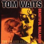 Waits, Tom - Beautiful Maladies (cover)