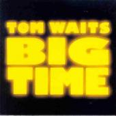 Waits,tom - Big Time (cover)