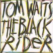Waits, Tom - Black Rider (cover)