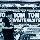 Waits, Tom - Early Years Vol.1 (cover)