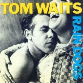 Waits, Tom - Rain Dogs (cover)