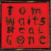Waits, Tom - Real Gone (cover)