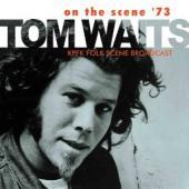 Waits, Tom - On The Scene '73 (cover)
