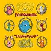 Tomahawk - Oddfellows (cover)