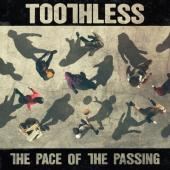 Toothless - The Pace Of The Passing (LP)