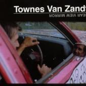 Townes Van Zandt - Rear View Mirror (cover)