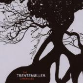 Trentemoller - Trentemoller Chronicles (2CD) (cover)
