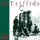 Triffids - Treeless Plain