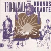 Trio Da Kali & Kronos Quartet - Ladilikan (LP)