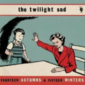 Twilight Sad - 14 Autumns & 15 Winters (2LP)