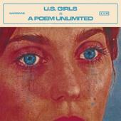 U.S. Girls - In a Poem Unlimited (LP)