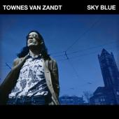 Van Zandt, Townes - Sky Blue (Coloured Vinyl) (LP)