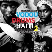 Vodou Drums In Haiti Vol. 2 (2LP)