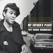 Waits, Tom - My Father's Place (Live Recording From Late 1977, New York) (Limited) (LP)