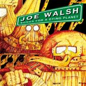 Walsh, Joe - Songs For a Dying Planet