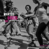 Wanted Disco (From Diggers To Music Lovers) (LP)