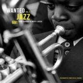 Wanted Jazz (Volume 2) (From Diggers to Music Lovers) (LP)
