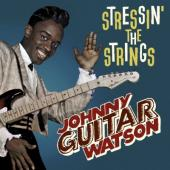 Watson, Johnny Guitar - Stressin' the Strings
