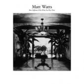 Watts, Matt - How Different It Was When You Were There (LP+Download)