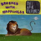Wave Pictures - Brushes With Happiness