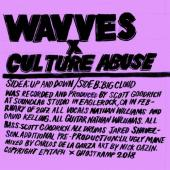 "Wavves & Culture Abuse - Up And Down (7"")"
