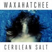 Waxahatchee - Cerulean Salt (cover)