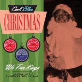 We Free Kings (Classic Jazz Christmas Cuts 1956-61)