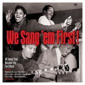 We Sang 'em First (40 Songs That Became Hits For Others) (2CD)