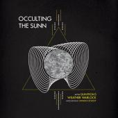 Weather Warlock - Occulting The Sun (LP)