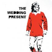 Wedding Present - George Best 30 (LP+CD)