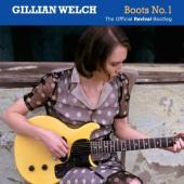 Welch, Gillian - Boots No. 1 The Official Revival Bootleg (2CD)