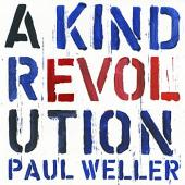 Weller, Paul - A Kind Revolution (LP)