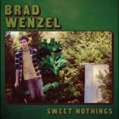 Wenzel, Brad - Sweet Nothings (LP)