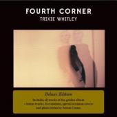Whitley, Trixie - Fourth Corner (Deluxe) (2CD) (cover)