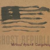 Willard Grant Conspiracy - Ghost Republic (cover)