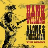 Williams, Hank - Alone & Forsaken (The Demos) (LP)