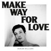 Williams, Marlon - Make Way For Love (White Vinyl) (LP)