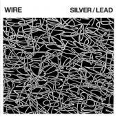 Wire - Silver/Lead (LP)