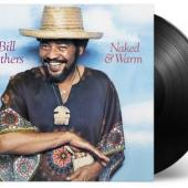 Withers, Bill - Naked & Warm (LP)